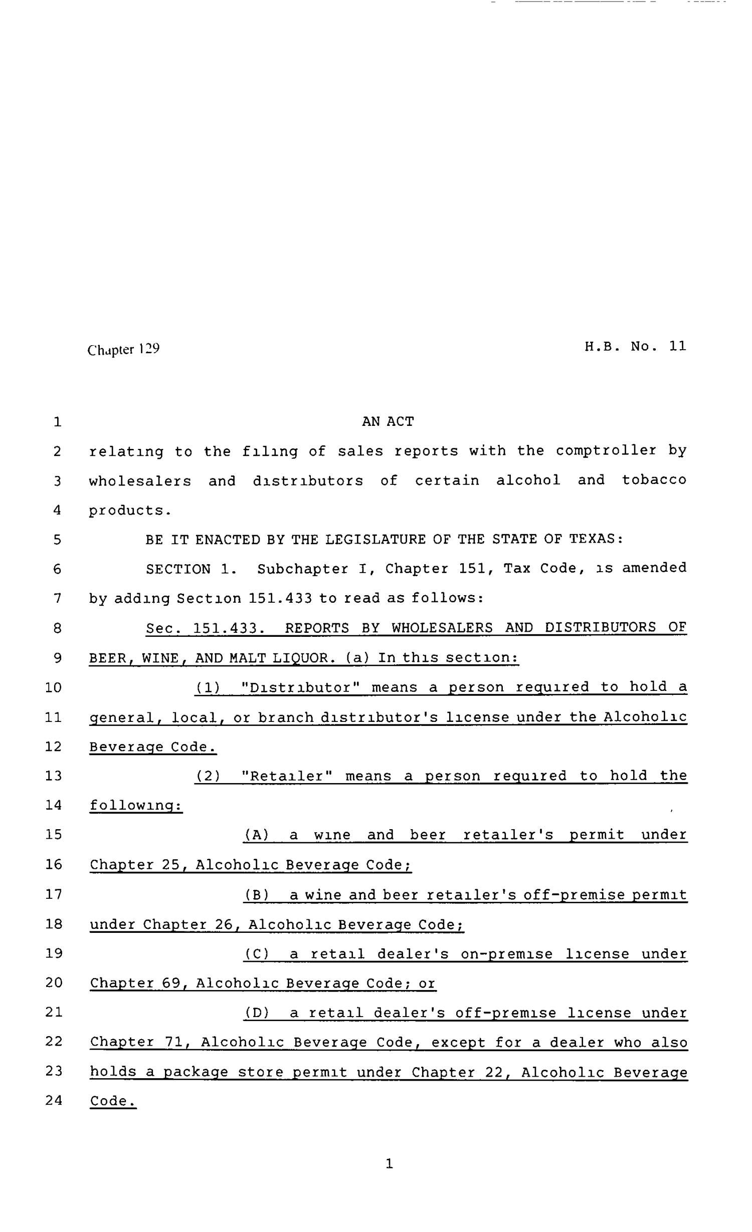 80th Texas Legislature, Regular Session, House Bill 11, Chapter 129                                                                                                      [Sequence #]: 1 of 7