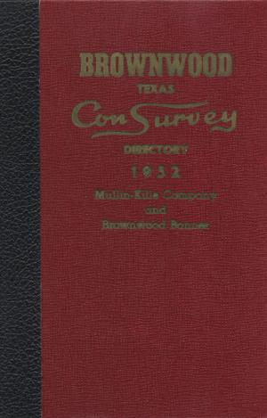 Primary view of object titled 'The Mullin-Kille and Banner Brownwood, Texas Con Survey City Directory, 1952'.