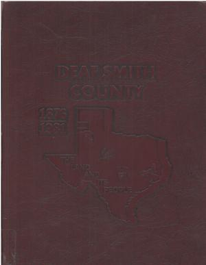 The land and its people, 1876-1981: Deaf Smith County, Texas