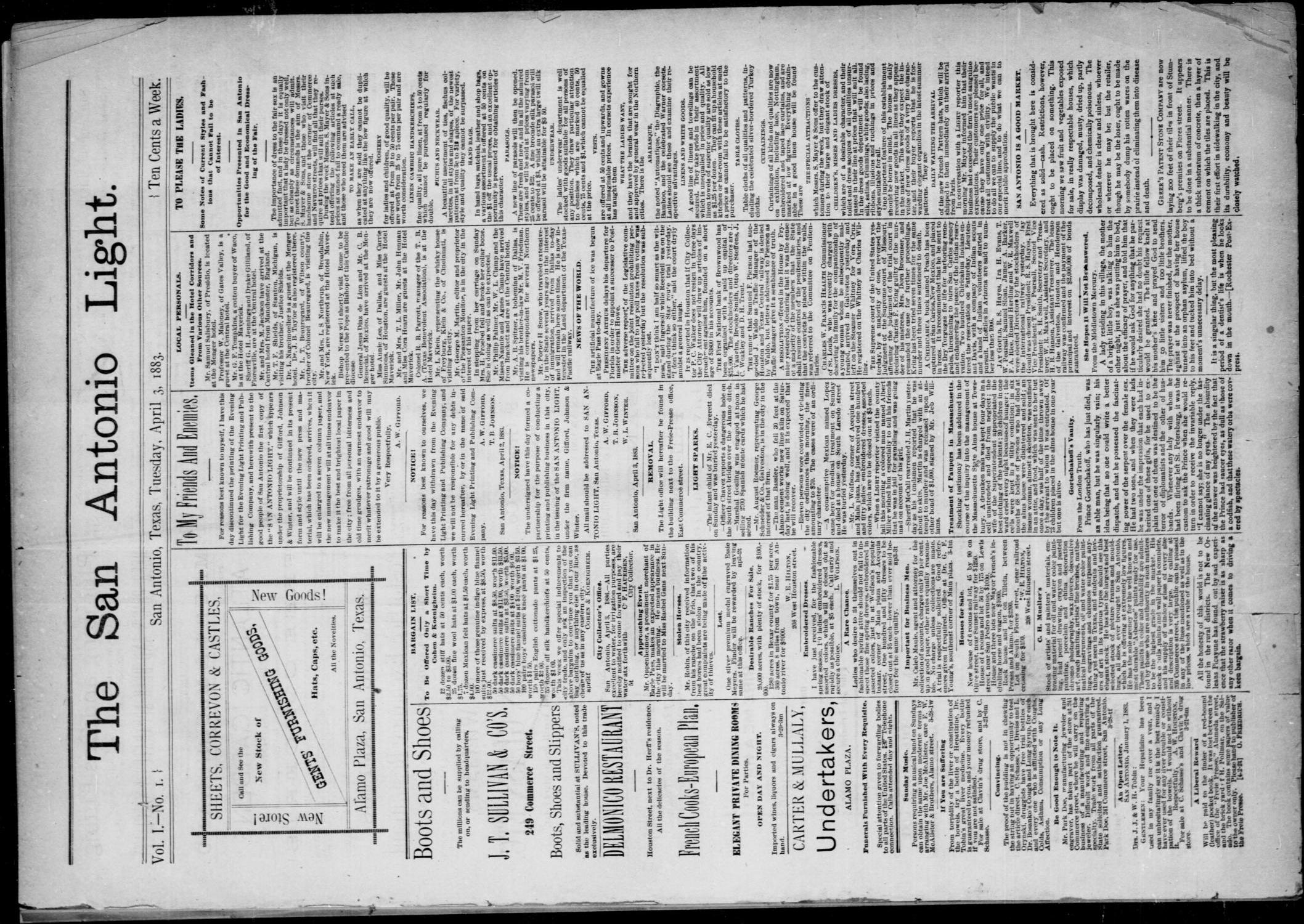 The San Antonio Light (San Antonio, Tex.), Vol. 1, No. 1, Ed. 1, Tuesday, April 3, 1883                                                                                                      [Sequence #]: 1 of 4