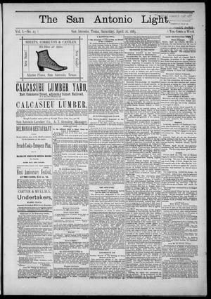 The San Antonio Light (San Antonio, Tex.), Vol. 1, No. 23, Ed. 1, Saturday, April 28, 1883
