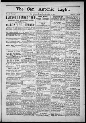 The San Antonio Light (San Antonio, Tex.), Vol. 1, No. 25, Ed. 1, Tuesday, May 1, 1883