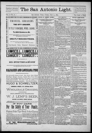 The San Antonio Light (San Antonio, Tex.), Vol. 1, No. 76, Ed. 1, Friday, June 29, 1883