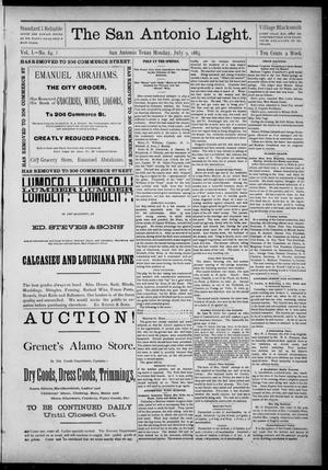 The San Antonio Light (San Antonio, Tex.), Vol. 1, No. 84, Ed. 1, Monday, July 9, 1883