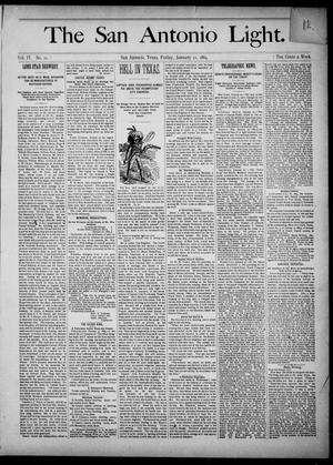 Primary view of object titled 'The San Antonio Light (San Antonio, Tex.), Vol. 4, No. 10, Ed. 1, Friday, January 11, 1884'.
