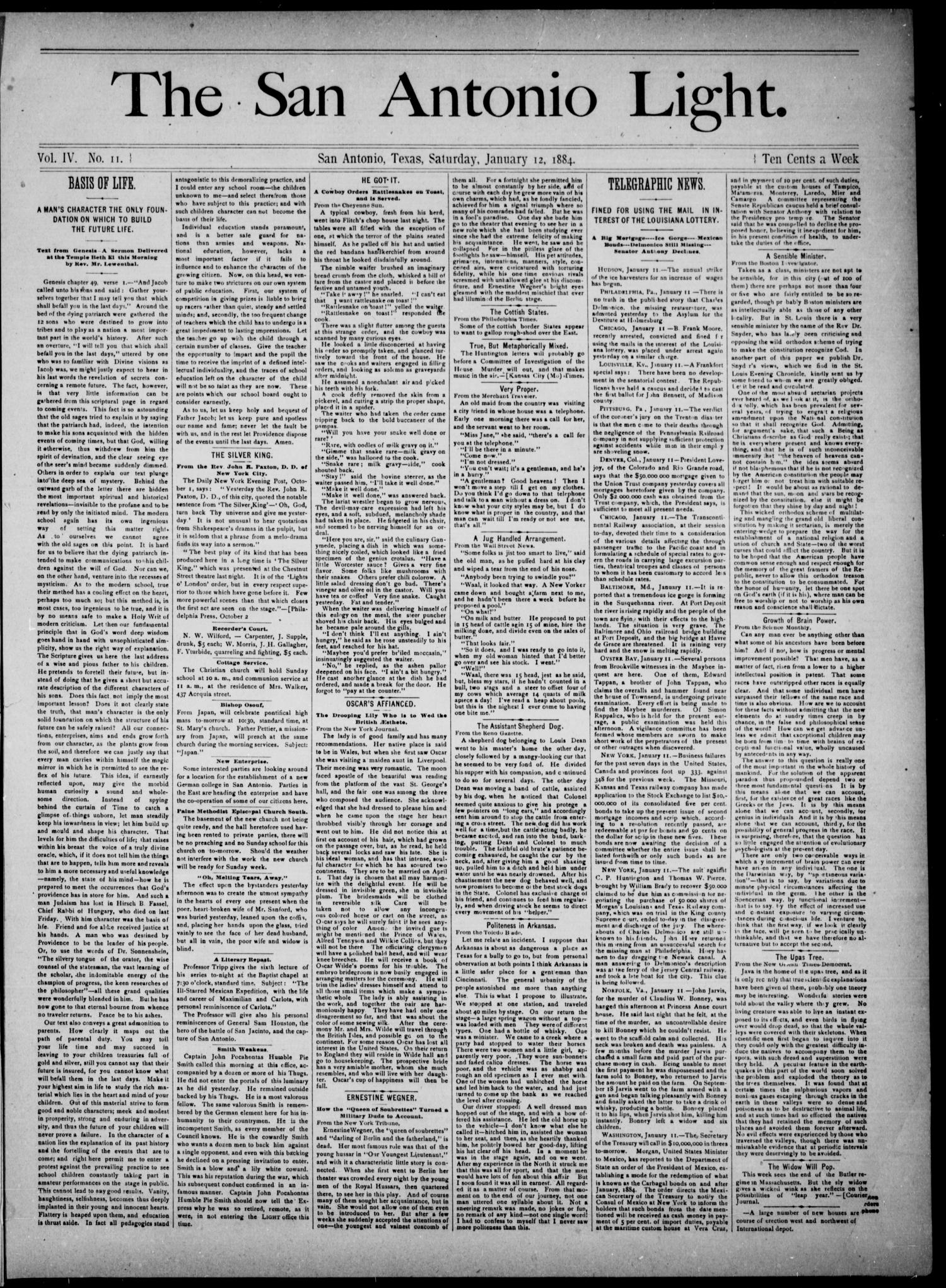 The San Antonio Light (San Antonio, Tex.), Vol. 4, No. 11, Ed. 1, Saturday, January 12, 1884                                                                                                      [Sequence #]: 1 of 4