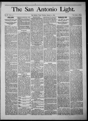 The San Antonio Light (San Antonio, Tex.), Vol. 4, No. 13, Ed. 1, Tuesday, January 15, 1884