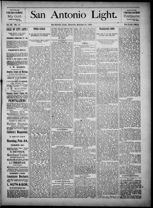 The San Antonio Light (San Antonio, Tex.), Vol. 4, No. 45, Ed. 1, Thursday, February 21, 1884