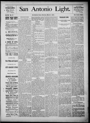 The San Antonio Light (San Antonio, Tex.), Vol. 4, No. 57, Ed. 1, Thursday, March 6, 1884