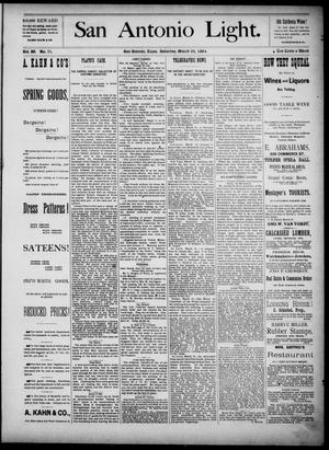 The San Antonio Light (San Antonio, Tex.), Vol. 4, No. 71, Ed. 1, Saturday, March 22, 1884