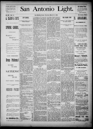 The San Antonio Light (San Antonio, Tex.), Vol. 4, No. 73, Ed. 1, Tuesday, March 25, 1884