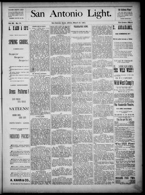 The San Antonio Light (San Antonio, Tex.), Vol. 4, No. 76, Ed. 1, Friday, March 28, 1884