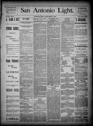 The San Antonio Light (San Antonio, Tex.), Vol. 4, No. 91, Ed. 1, Tuesday, April 15, 1884