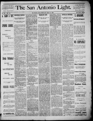 The San Antonio Light (San Antonio, Tex.), Vol. 4, No. 104, Ed. 1, Wednesday, April 30, 1884