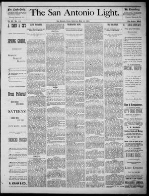 The San Antonio Light (San Antonio, Tex.), Vol. 4, No. 113, Ed. 1, Saturday, May 10, 1884