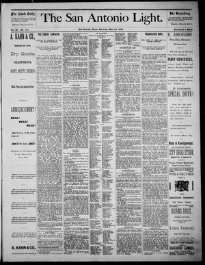 The San Antonio Light (San Antonio, Tex.), Vol. 4, No. 125, Ed. 1, Saturday, May 24, 1884