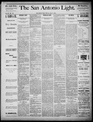 The San Antonio Light (San Antonio, Tex.), Vol. 4, No. 138, Ed. 1, Monday, June 9, 1884