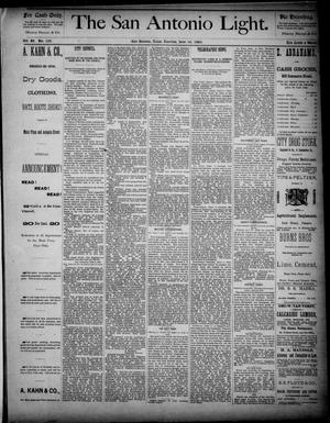 The San Antonio Light (San Antonio, Tex.), Vol. 4, No. 139, Ed. 1, Tuesday, June 10, 1884