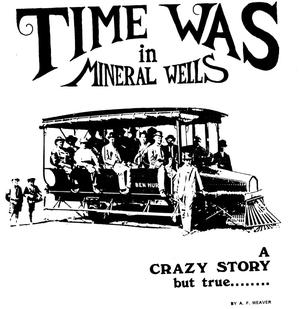 Time Was in Mineral Wells