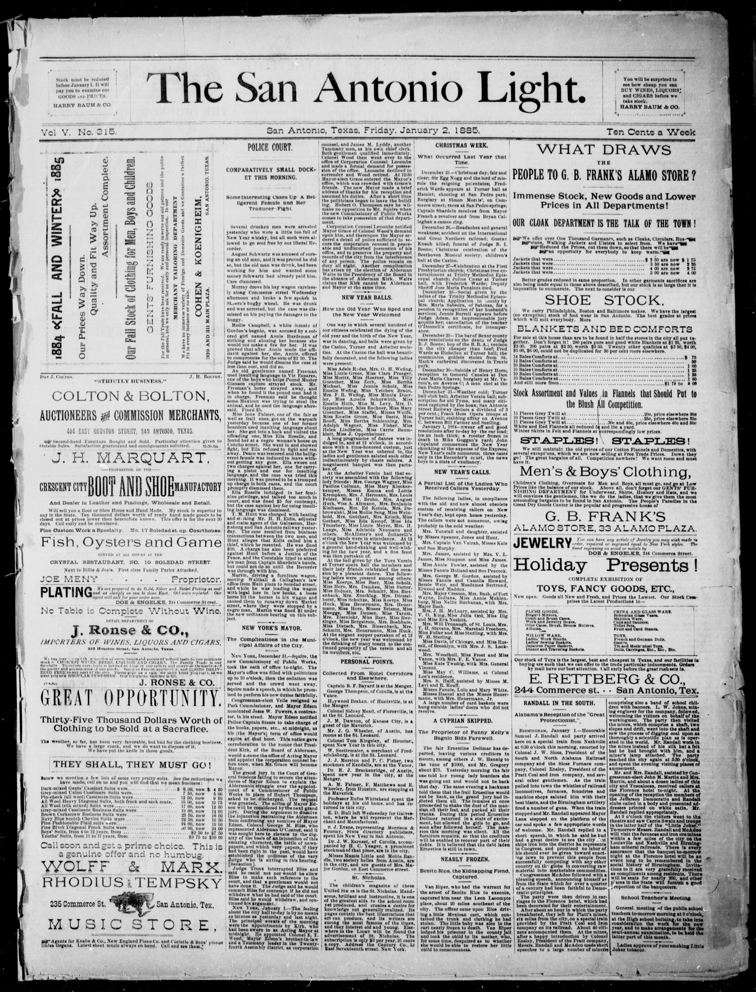 The San Antonio Light (San Antonio, Tex.), Vol. 5, No. 315, Ed. 1, Friday, January 2, 1885                                                                                                      [Sequence #]: 1 of 4
