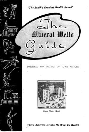 Primary view of object titled 'The Mineral Wells Guide'.
