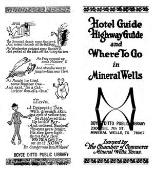 Primary view of object titled 'Hotel Guide, Highway Guide and Where to Go in Mineral Wells'.