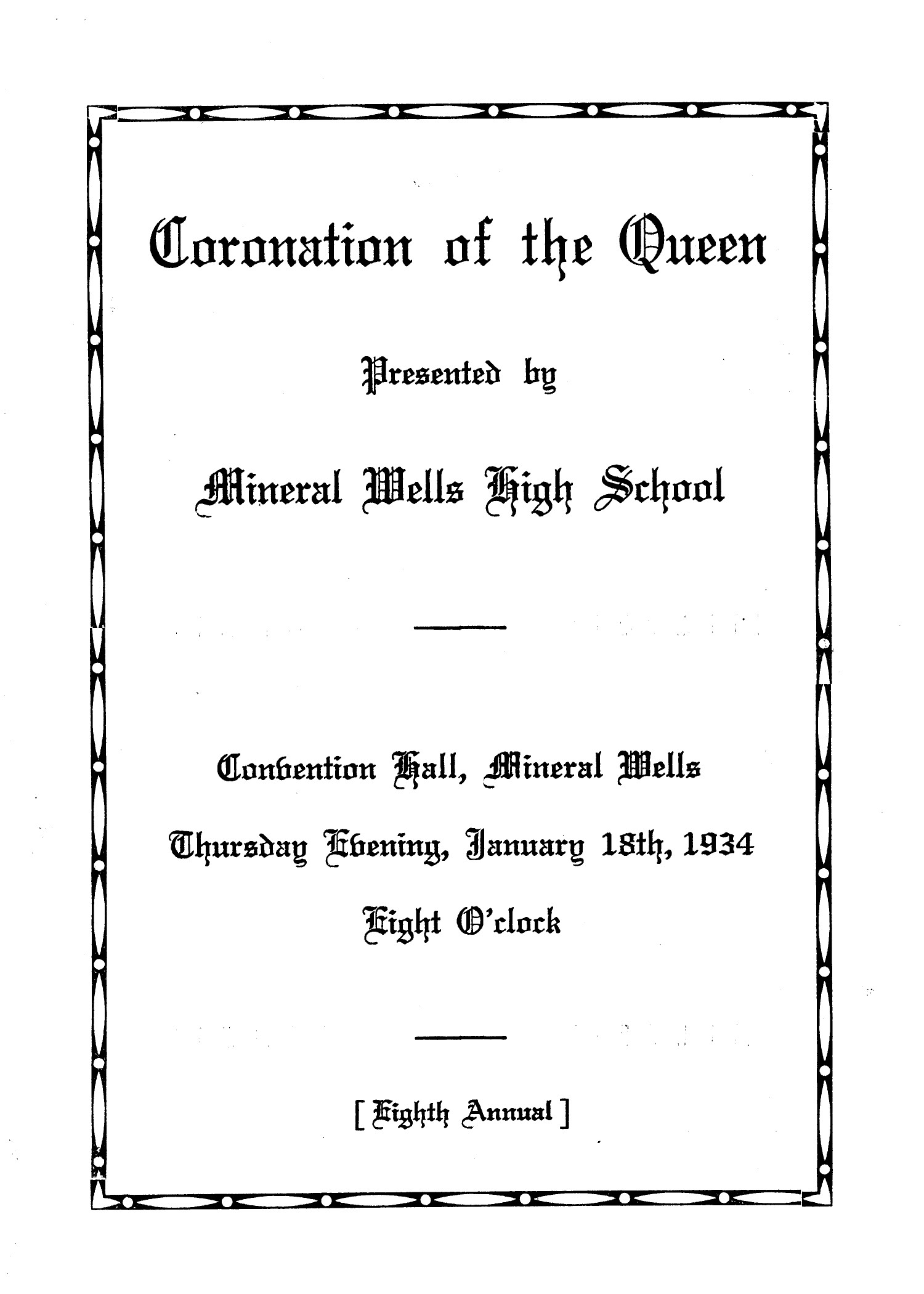 A Program for the Coronation of the Queen at MWHS, 1934                                                                                                      [Sequence #]: 1 of 4