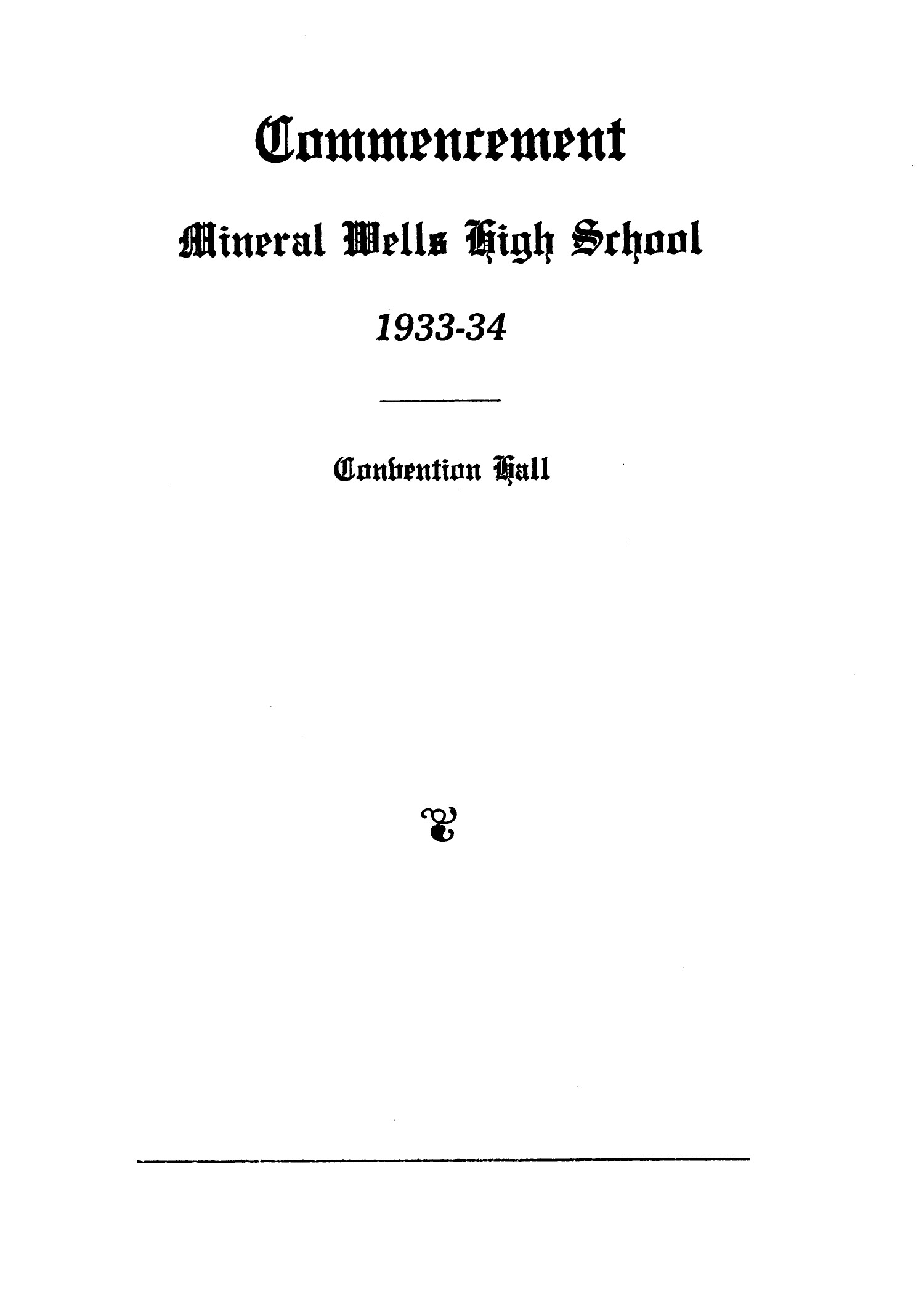 [A Program for Mineral Wells High School Commencement 1934]                                                                                                      [Sequence #]: 1 of 4