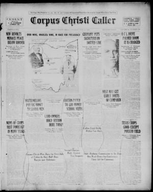 Primary view of object titled 'Corpus Christi Caller (Corpus Christi, Tex.), Vol. 22, No. 130, Ed. 1, Saturday, July 10, 1920'.