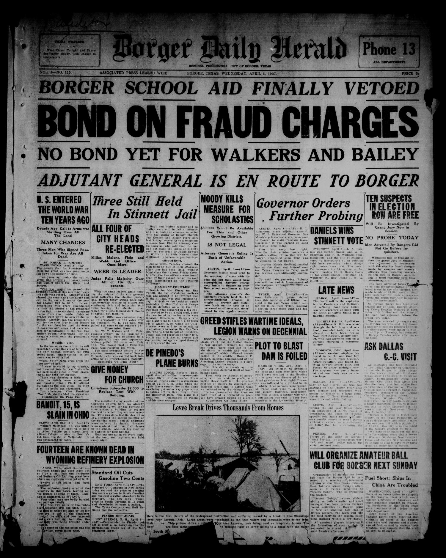Borger Daily Herald (Borger, Tex.), Vol. 1, No. 115, Ed. 1 Wednesday, April 6, 1927                                                                                                      [Sequence #]: 1 of 6