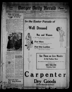 Borger Daily Herald (Borger, Tex.), Vol. 1, No. 118, Ed. 1 Sunday, April 10, 1927