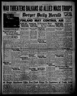 Primary view of object titled 'Borger Daily Herald (Borger, Tex.), Vol. 14, No. 67, Ed. 1 Friday, February 9, 1940'.