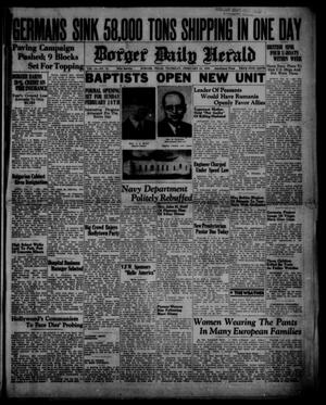 Primary view of object titled 'Borger Daily Herald (Borger, Tex.), Vol. 14, No. 72, Ed. 1 Thursday, February 15, 1940'.