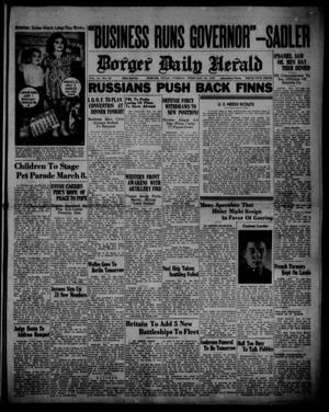 Primary view of object titled 'Borger Daily Herald (Borger, Tex.), Vol. 14, No. 82, Ed. 1 Tuesday, February 27, 1940'.