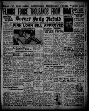 Primary view of object titled 'Borger Daily Herald (Borger, Tex.), Vol. 14, No. 84, Ed. 1 Thursday, February 29, 1940'.