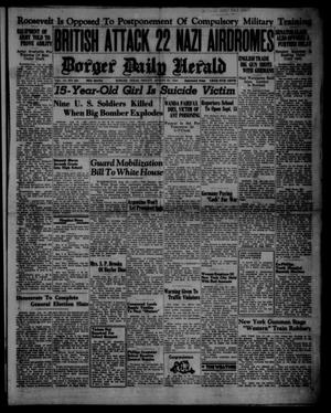 Primary view of object titled 'Borger Daily Herald (Borger, Tex.), Vol. 14, No. 235, Ed. 1 Friday, August 23, 1940'.
