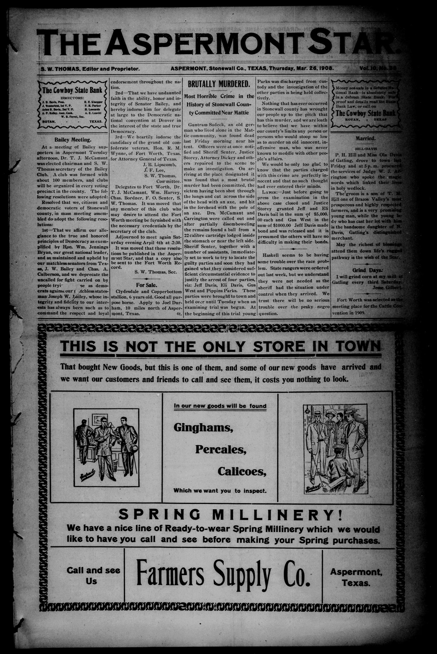 The Aspermont Star (Aspermont, Tex.), Vol. 10, No. 38, Ed. 1 Thursday, March 26, 1908                                                                                                      [Sequence #]: 1 of 8