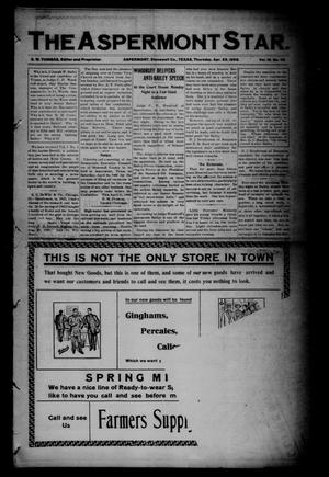 The Aspermont Star (Aspermont, Tex.), Vol. 10, No. 42, Ed. 1 Thursday, April 23, 1908