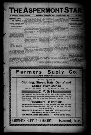 The Aspermont Star (Aspermont, Tex.), Vol. 11, No. 5, Ed. 1 Thursday, August 6, 1908