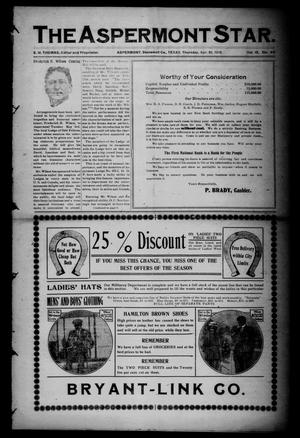 The Aspermont Star (Aspermont, Tex.), Vol. 12, No. 40, Ed. 1 Thursday, April 21, 1910