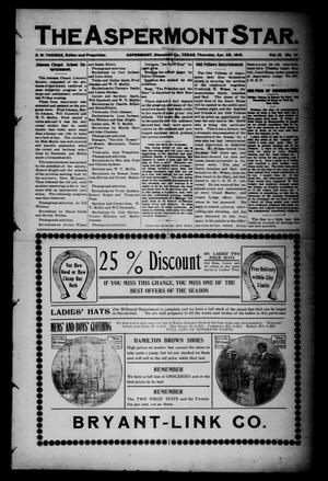 The Aspermont Star (Aspermont, Tex.), Vol. 12, No. 41, Ed. 1 Thursday, April 28, 1910