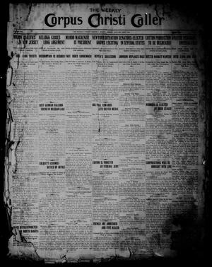 Primary view of object titled 'The Weekly Corpus Christi Caller (Corpus Christi, Tex.), Vol. 19, No. 4, Ed. 1 Friday, January 20, 1911'.
