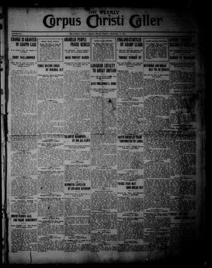 Primary view of The Weekly Corpus Christi Caller (Corpus Christi, Tex.), Vol. 19, No. 8, Ed. 1 Friday, February 17, 1911