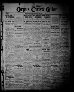 The Weekly Corpus Christi Caller (Corpus Christi, Tex.), Vol. 19, No. 16, Ed. 1 Friday, April 14, 1911