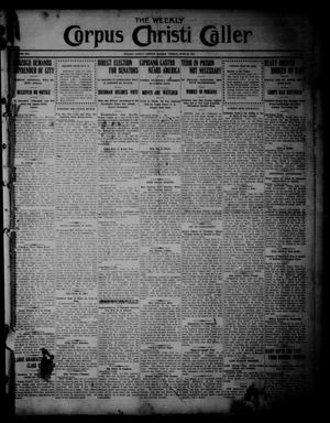 The Weekly Corpus Christi Caller (Corpus Christi, Tex.), Vol. 19, No. 25, Ed. 1 Friday, June 16, 1911