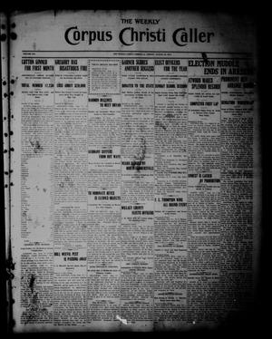 Primary view of object titled 'The Weekly Corpus Christi Caller (Corpus Christi, Tex.), Vol. 19, No. 34, Ed. 1 Friday, August 18, 1911'.