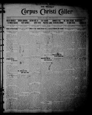 Primary view of object titled 'The Weekly Corpus Christi Caller (Corpus Christi, Tex.), Vol. 19, No. 35, Ed. 1 Friday, August 25, 1911'.