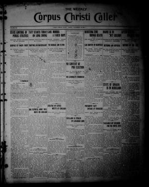 Primary view of object titled 'The Weekly Corpus Christi Caller (Corpus Christi, Tex.), Vol. 19, No. 39, Ed. 1 Friday, September 22, 1911'.