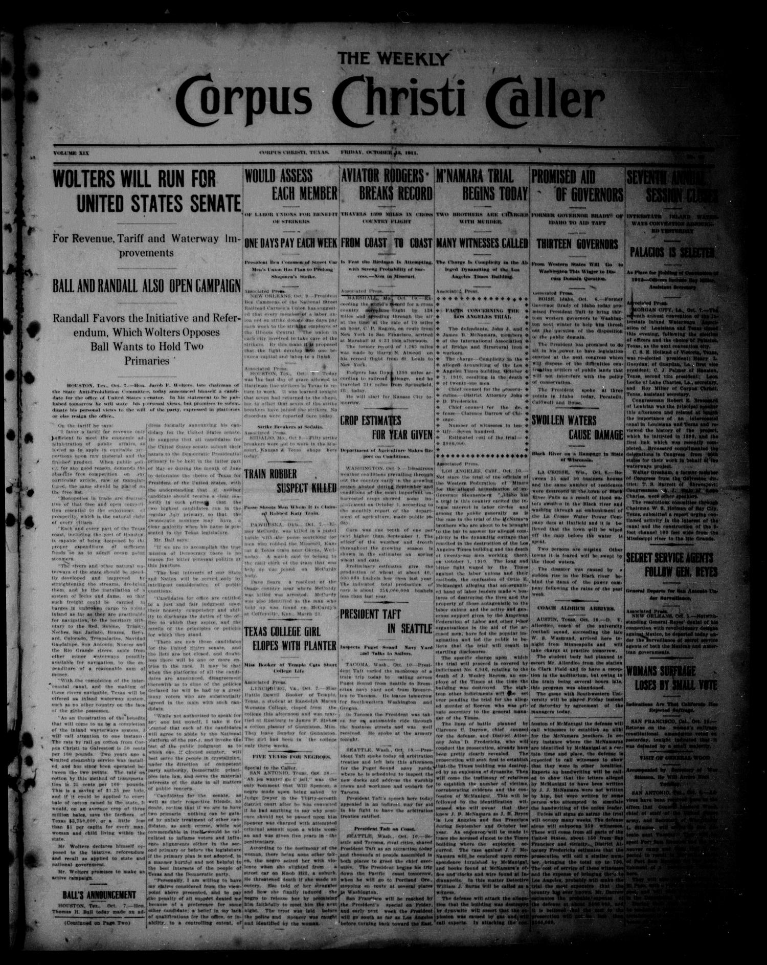 The Weekly Corpus Christi Caller (Corpus Christi, Tex.), Vol. 19, No. 42, Ed. 1 Friday, October 13, 1911                                                                                                      [Sequence #]: 1 of 8