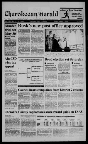 Cherokeean/Herald (Rusk, Tex.), Vol. 151, No. 13, Ed. 1 Thursday, May 18, 2000